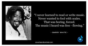 Barry White Quote