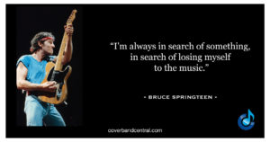 Bruce Springsteen Quote