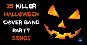 25 Killer Halloween Cover Band Party Songs