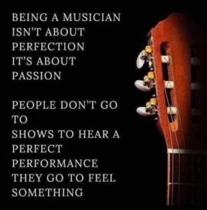 Being a musician is about passion