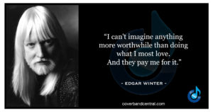 Edgar Winter quote
