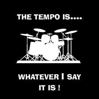The tempo is whatever I say it is
