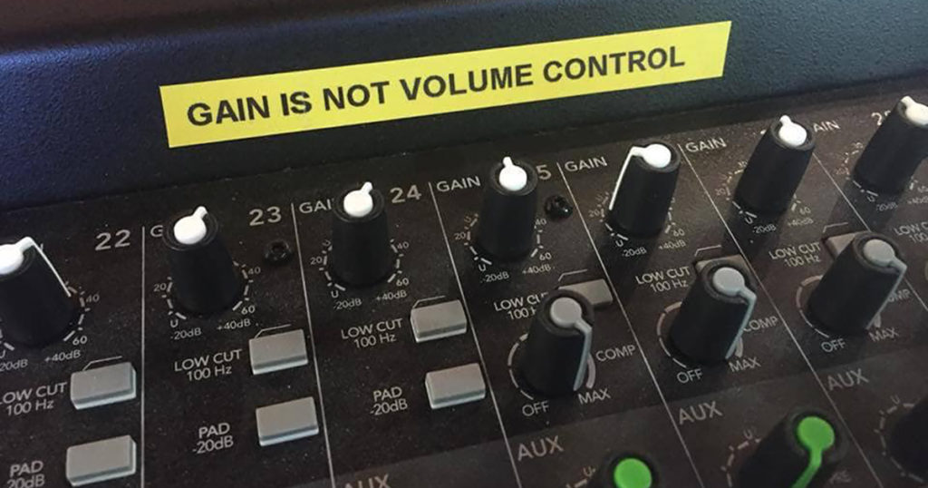 Gain is not volume control